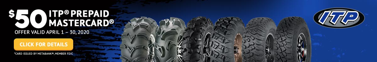ITP® Consumer Rebate Get a $50 Prepaid Mastercard when you purchase a set of 4 qualifying ITP Tires.